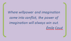 the power of imagination will always win out
